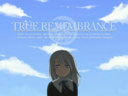 True Remembrance