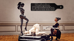 Estate: Dominate