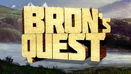 Bron's Quest