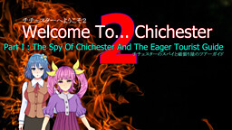 Welcome To... Chichester 2 - Part I : The Spy of Chichester and the Eager Tourist Guide