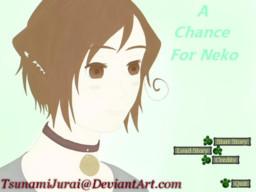 A Chance For Neko