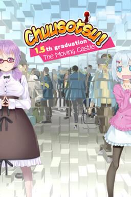 Chuusotsu - 1.5th Graduation: The Moving Castle
