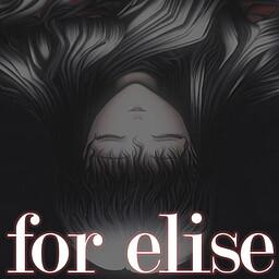 For Elise ~Elise no Tame ni~