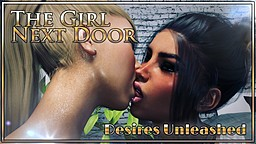 The Girl Next Door: Desires Unleashed