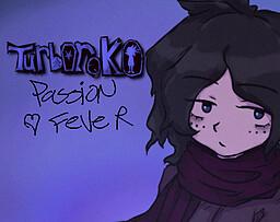 Turboroko: Passion Fever