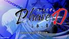 Phase-D: Souka no Shou